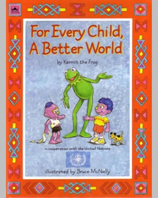 """""""For Every Child A Better World."""""""